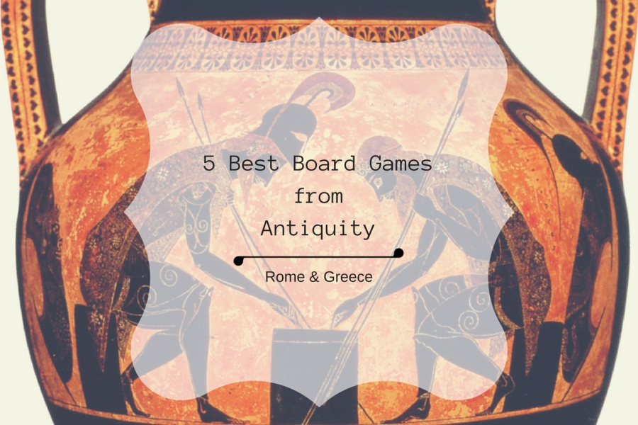 ANCIENT GREEK AND ROMAN BOARD GAMES. [5 BEST GAMES TO PLAY]