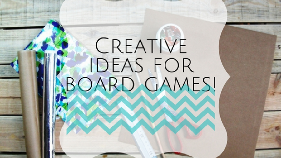 CREATIVE IDEAS FOR BOARD GAMES. [4 STEPS]